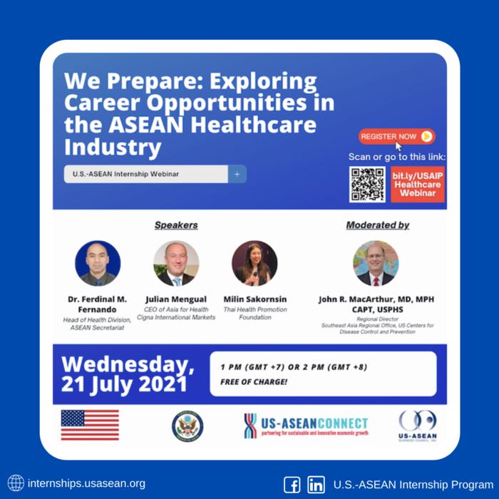 U.S. – ASEAN Internship Program Webinar: We Prepare - Exploring Career Opportunities in the ASEAN Healthcare Industry