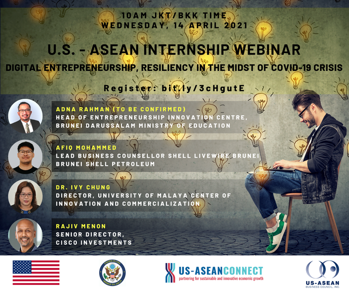 U.S. - ASEAN Internship Program Webinar: Digital Entrepreneurship, Resiliency in the Midst of COVID-19 Crisis